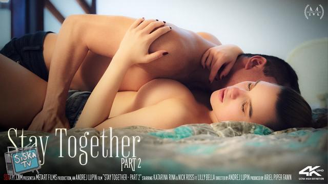 Katarina Rina, Lilly Bella - Stay Together Part 2