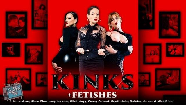 Kissa Sins - Kinks And Fetishes Episode 1